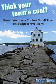 Click on the photo to nominate your favorite small town for 2014's contest!