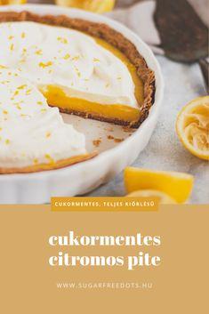 Cukormentes, 100% teljes kiőrlésű citromos pite, egyszerűen, főzött krémmel. Diabetes, Food, Essen, Meals, Yemek, Eten