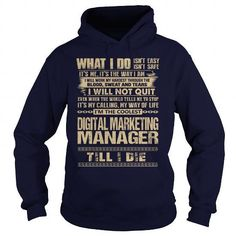 Awesome Tee For Digital Marketing Manager T Shirts, Hoodies Sweatshirts. Check price ==► https://www.sunfrog.com/LifeStyle/Awesome-Tee-For-Digital-Marketing-Manager-91810993-Navy-Blue-Hoodie.html?57074
