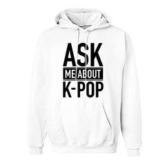 You know you're THE expert when it comes to K-POP Kpop Shirts, Kawaii Background, Kpop Outfits, Kpop Fashion, Graphic Sweatshirt, T Shirt, Hoodies, Sweatshirts, Dramas