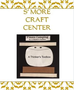 S'more Fun - Center Activities (Camping) by A Thinker's Toolbox