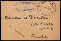 Belgian Congo - Gecensureerde brief uit het Camp d Internement d Elisabethville met bestemming Mr Le Directeur des Mines UMHK 31/12/41, ZEER ZELDZAAM, volledige beschrijving zie fotocertificaat, zm.    Dealer  Van Looy Stamp Auctions    Auction  Minimum Bid:  400.00EUR