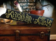Knockturn Alley foam sign.  Prop fun.