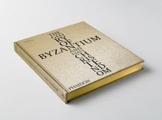 """Phaidon Press """"The Glory of Byzantium and Early Christendom"""" - Book Cover From Design By Atlas & Astrid Stavro Studio @Astrid Stavro @designbyatlas  Design Lion Contenders (2014)"""