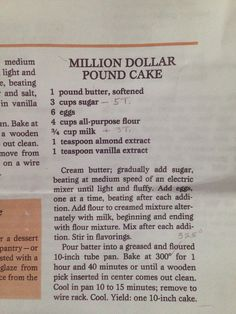 Southern Living Million Dollar Pound Cake (substitute an extra tsp of vanilla for almond extract). Hand written notations are for high altitude cooking Cook at 325 . Old Recipes, Vintage Recipes, Cooking Recipes, Cupcakes, Cupcake Cakes, Million Dollar Pound Cake, Delicious Desserts, Dessert Recipes, Pound Cake Recipes