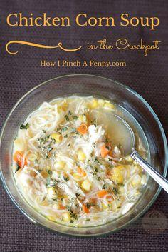 Crockpot Chicken Corn Soup from Howipinchapenny.com