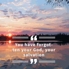 """Isaiah """"You have forgotten your God, your salvation"""" Isaiah Quotes, Isaiah 17, Salvation Quotes, Study Notes, Wisdom Quotes, Lds, Insight, Search, Searching"""