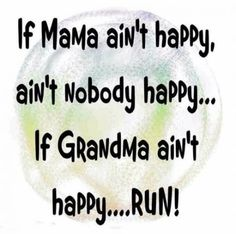 Humorous quotes, cute quotes, funny sayings, it's funny, grandma quote Mom Quotes, Cute Quotes, Great Quotes, Funny Quotes, Inspirational Quotes, Funny Grandma Quotes, Grandma Sayings, Grandma Memes, Family Sayings
