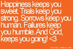 Always keep God in your heart...