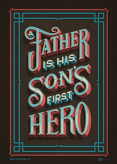 A father is his sons first hero