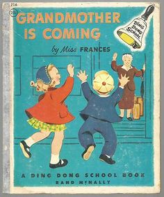 Ding Dong School Book - Grandmother Is Coming by Miss Frances - Rand McNally