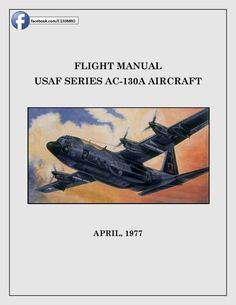29 best c 130 ebooks images on pinterest c 130 aircraft and airplane flight manual usaf series ac 130a aircraft fandeluxe Choice Image