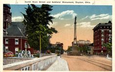 North Main Street and Soldiers' Monument | Dayton, Ohio