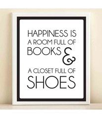 Black and White 'A Room Full of Books & a Closet Full of Shoes' print | Shop Dandy LLC