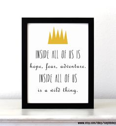 """Adorable Where The Wild Things Are inspired Print. """"Inside all of us is hope, fear and adventure. Inside all of us is a wild thing.""""  ▶ DETAILS 8 x 10"""" print ready for framing (frame not included) • matte white premium cardstock paper (100 lb) • printed digitally with archival inks   Des..."""