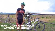 How To Use a Wearable Action Cam Gimbal https://www.singletracks.com/blog/mtb-gear/use-wearable-action-cam-gimbal/