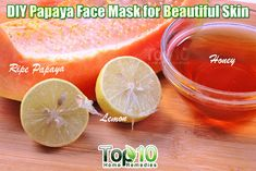 DIY Homemade Papaya Face Mask for Beautiful Skin