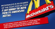 #McDonald's, lift the ban on media at your shareholder meeting- demand the world's largest fast food chain stop doling out poverty wages to its 420,000 staff.