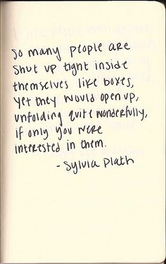 Plath. Show someone you're interested.