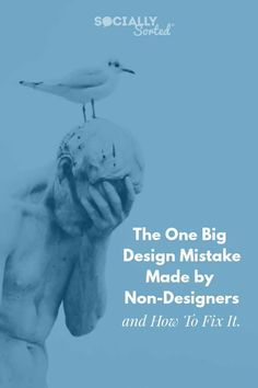 The One Big Design Mistake made by Non-Designers (and how to fix it) #DIYDesign #GraphicDesign #VisualContent# #DesignTips