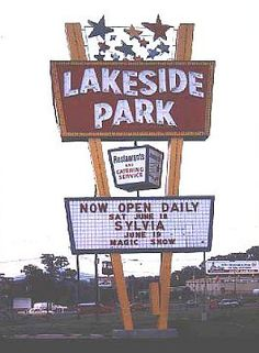 A Blast from the Past!  Lakeside Park in Salem, VA.