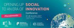 Laboratório de Investimento Social  Newsletter  27 to 28 NOV OPENING UP TO A NEW ERA FOR SOCIAL INNOVATION in Fundação Calouste Gulbenkian