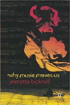 Why Music Moves Us by J. Bicknell - Palgrave Macmillan - ISBN 10 0230209904 - ISBN 13 0230209904 - Music has extraordinary power to move us… Every Day Book, Book Summaries, Best Selling Books, Music Games, Book Recommendations, Audio Books, Philosophy, No Response, Walmart