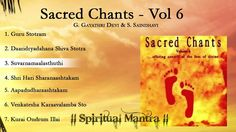Sacred Chants Vol 6 - Guru Stotram - Daridraya Dukha Dahana Shiva Stotra...