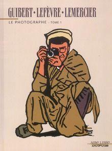 Guibert ; Lefevre, Didier ; Lemercier - Le Photographe T.1