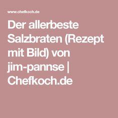 Der allerbeste Salzbraten (Rezept mit Bild) von jim-pannse   Chefkoch.de