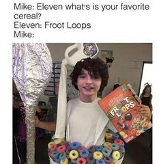 Stranger Things Memes 2 - 35 (Froot Loops) - New Ideas Stranger Things Have Happened, Stranger Things Quote, Stranger Things Aesthetic, Stranger Things Netflix, Stranger Things Season, Saints Memes, All The Things Meme, Funny Relatable Memes, Best Shows Ever