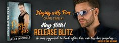 Renee Entress's Blog: [Release Blitz + Giveaway] Playing with Fire by Al...