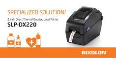 Looking for #desktopprinter for #mHealth? Find more details here → http://bit.ly/SLPDX220  Bixolon #labelprinter