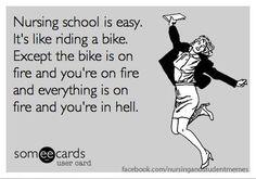 Nursing school is easy... :-)