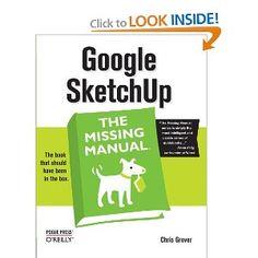 Google SketchUp: The Missing Manual