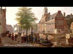 Haagse stadsgezichten door Bartholomeus Johannes van Hove (1790-1880) - YouTube