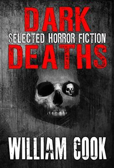 FREE & BARGAIN EBOOKS – {11-14-2018} Horror Fiction, Horror Books, Books To Read, My Books, Macabre, Short Stories, Supernatural, Death, Cook