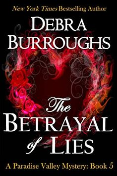 From New York Times bestselling author Debra Burroughs comes another exciting mystery. Private eye Emily Parker has a sexy police detective fiancé and a perfect life in Paradise Valley. But with wedding plans underway, a friend goes missing, sending the lovebirds on a dangerous investigation to uncover the truth before someone winds up dead. http://www.greatbooksgreatdeals.com/blog/free-and-bargain-bestsellers-in-mystery-suspense-and-womens-fiction #GreatBookDeal
