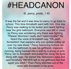 Ok, first of all, when does Annabeth wear makeup? Second of all, Annabeth would NOT let herself be backed into a corner by a few drama queens.