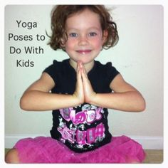 easy yoga poses to do with kids