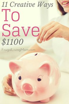 Looking to Save More? Well, aren't we all? Check out these 11 creative ways to save $1100 or more.  Great tips!