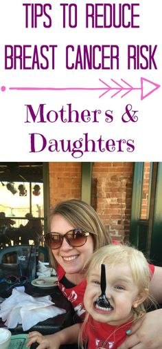 Tips to Reduce Breast Cancer Risk - Mother & Daughters, health, #health, #BCERP #BreastCancerAwareness #MotherDaughter #BreastCancerRisk #ad