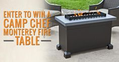 nice Win a Camp Chef Monterey Fire Table {CA US} (10/13/16) #giveaway #sweeps #win