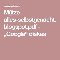 "Mütze alles-selbstgenaeht.blogspot.pdf - ""Google"" diskas Google, Pdf"