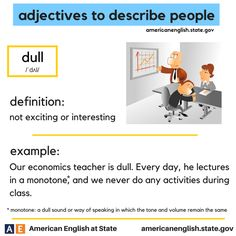 adjectives to describe people: dull English Adjectives, English Idioms, English Words, English Lessons, English Grammar, English Tips, Grammar And Vocabulary, Vocabulary Cards, English Vocabulary