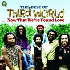 Third World - Now That We've Found Love-The Best Of
