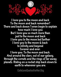 I Love You to the Moon and Back Quotes & Poems - Love Quotes Love Poems For Him, Love Quotes For Her, Cute Love Quotes, Romantic Love Quotes, Love Yourself Quotes, I Love My Hubby, My Love, I Love You To The Moon And Back, Daughter Love Quotes