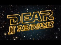 A fan's open letter to JJ Abrams regarding the next Star Wars Trilogy.
