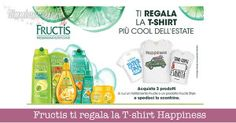 Fructis ti regala la T-shirt Happiness