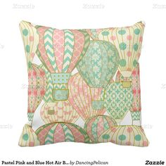 Pastel Pink and Blue Hot Air Balloons Pillows #pink #blue